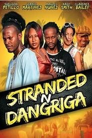 Streaming sources for Stranded N Dangriga