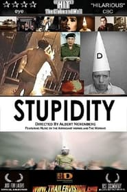 Streaming sources for Stupidity