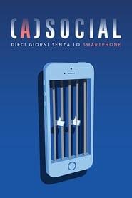 Asocial 10 giorni senza lo smartphone Poster