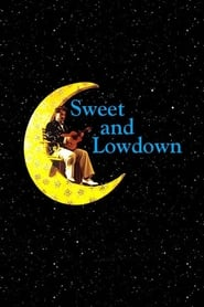 Streaming sources for Sweet and Lowdown