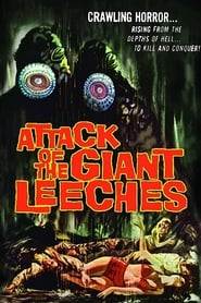 Streaming sources for Attack of the Giant Leeches