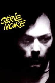 Streaming sources for Serie Noire