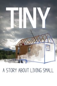 Streaming sources for TINY A Story About Living Small