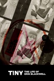 Streaming sources for TINY The Life of Erin Blackwell