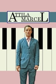 Streaming sources for Attila Marcel