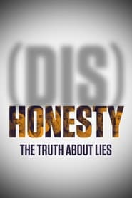 DisHonesty The Truth About Lies