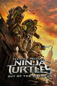 Streaming sources for Teenage Mutant Ninja Turtles Out of the Shadows