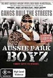 Aussie Park Boyz Poster
