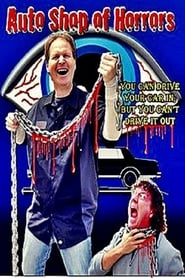 Auto Shop of Horrors Poster