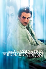 Streaming sources for The Assassination of Richard Nixon