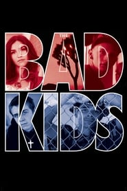 Streaming sources for The Bad Kids