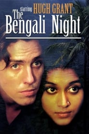 Streaming sources for The Bengali Night