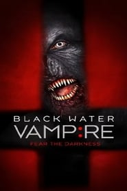 Streaming sources for The Black Water Vampire