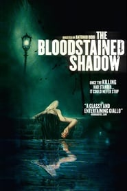Streaming sources for The Bloodstained Shadow