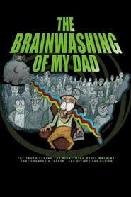 Streaming sources for The Brainwashing of My Dad