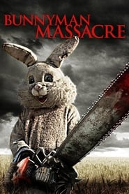 Streaming sources for The Bunnyman Massacre