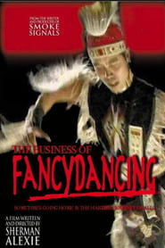 Streaming sources for The Business of Fancydancing