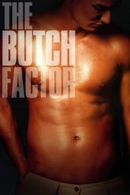 Streaming sources for The Butch Factor