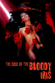 Streaming sources for The Case of the Bloody Iris