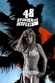 Streaming sources for 48 Stunden bis Acapulco