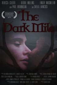Streaming sources for The Dark Mile