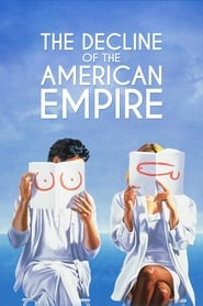 Streaming sources for The Decline of the American Empire