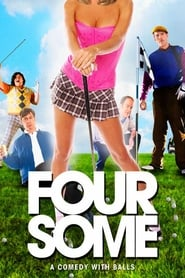 Streaming sources for The Foursome