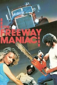 Streaming sources for The Freeway Maniac