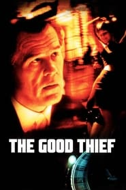 Streaming sources for The Good Thief