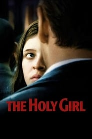 Streaming sources for The Holy Girl