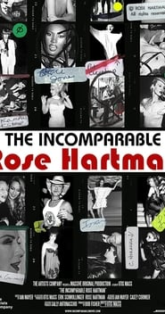 Streaming sources for The Incomparable Rose Hartman