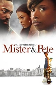 Streaming sources for The Inevitable Defeat of Mister  Pete