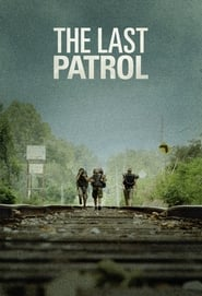 Streaming sources for The Last Patrol
