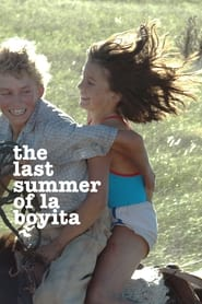 Streaming sources for The Last Summer of La Boyita