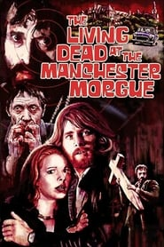 Streaming sources for The Living Dead at Manchester Morgue