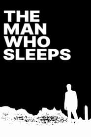 Streaming sources for The Man Who Sleeps