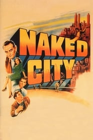 Streaming sources for The Naked City