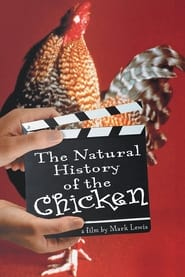 Streaming sources for The Natural History of the Chicken