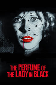 Streaming sources for The Perfume of the Lady in Black