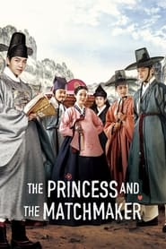 Streaming sources for The Princess and the Matchmaker