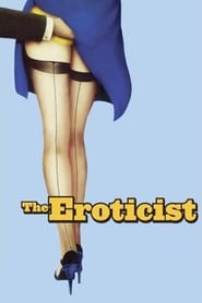 Streaming sources for The Eroticist