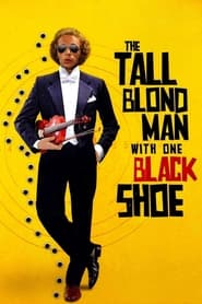 Streaming sources for The Tall Blond Man with One Black Shoe