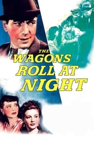 Streaming sources for The Wagons Roll at Night
