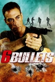 Streaming sources for 6 Bullets