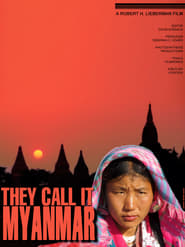 Streaming sources for They Call It Myanmar Lifting the Curtain