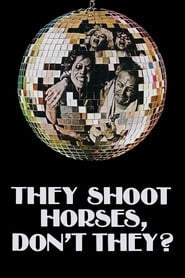 Streaming sources for They Shoot Horses Dont They