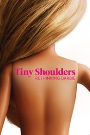 Streaming sources for Tiny Shoulders Rethinking Barbie
