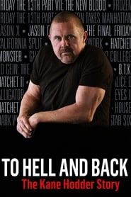 Streaming sources for To Hell and Back The Kane Hodder Story