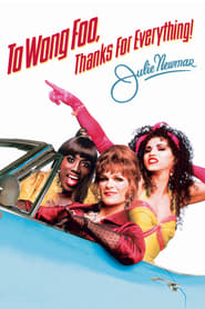 Streaming sources for To Wong Foo Thanks for Everything Julie Newmar