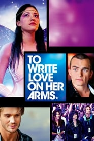 Streaming sources for To Write Love on Her Arms